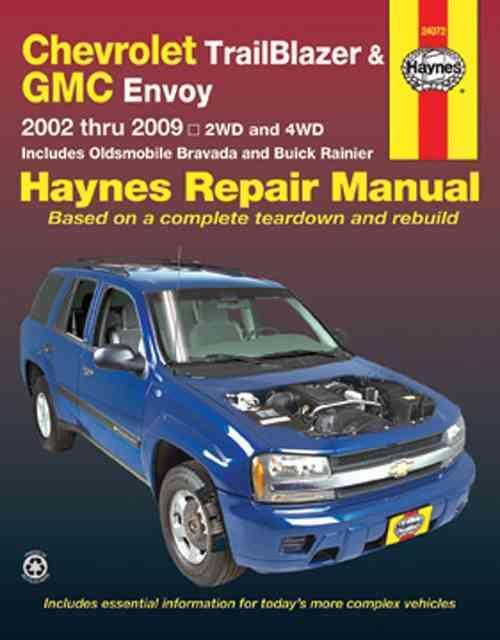 Chevrolet Trailblazer & Gmc Envoy 2002 Thru 2009 By Haynes, Max